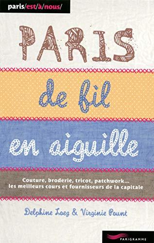 Paris de fil en aiguille 2011