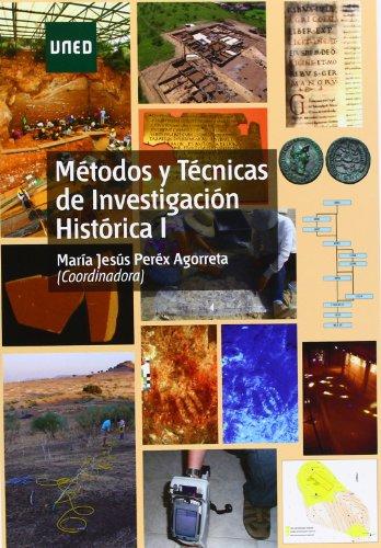 Métodos Y Técnicas De Investigación Histórica I (GRADO)