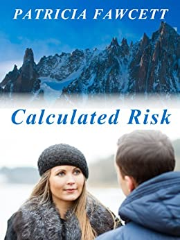 Calculated Risk by [Fawcett, Patricia]