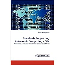 [(Standards Supporting Autonomic Computing - CIM )] [Author: Rania Al-Maghraby] [Jan-2011]
