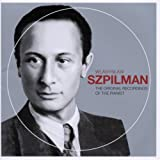 Wladyslaw Szpilman. The Original Recordings of the Pianist.