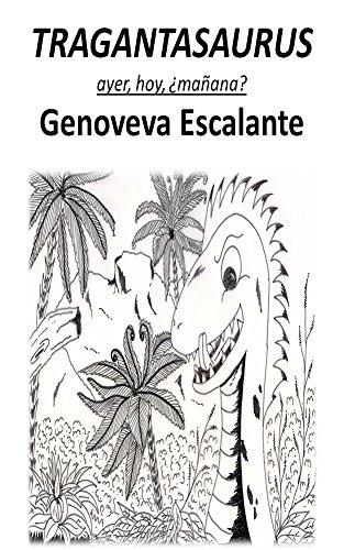 Tragantasaurus: ayer, hoy, ¿mañana?