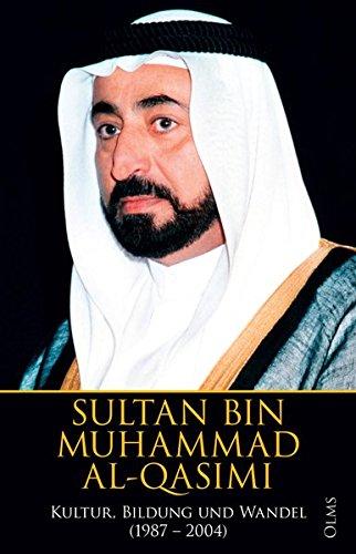 Kultur, Bildung und Wandel 1987 – 2004 (Bin Sultan)