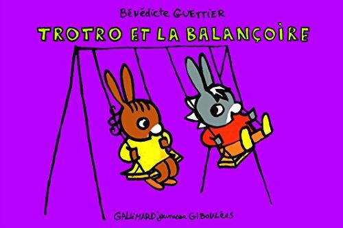 Trotro et la balançoire por Bénédicte Guettier