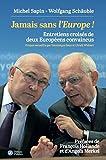 Jamais sans l'Europe ! (French Edition)