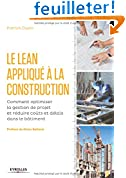 Le LEAN appliqué à la construction: Comment optimiser la gestion de projet et réduire coûts et délais dans le bâtiment.