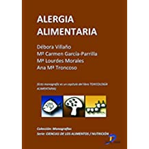 Alergia alimentaria ( Este capitulo pertenece al libro Toxicología alimentaria )