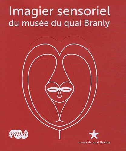 Imagier sensoriel du musée du quai Branly (1CD audio)
