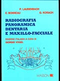 Scarica Libro Radiografia panoramica dentaria e maxillo facciale (PDF,EPUB,MOBI) Online Italiano Gratis