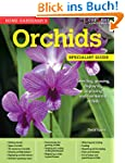 Home Gardener's Orchids: Selecting, g...