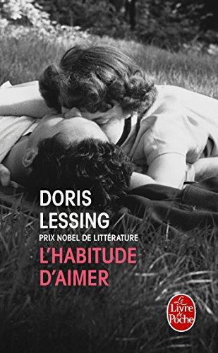 L'Habitude d'aimer par Doris Lessing