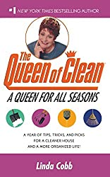 A Queen for All Seasons: A Year of Tips, Tricks, and Picks for a Cleaner House and a More Organized Life! by Linda Cobb (2001-10-01)
