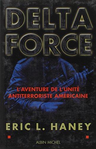 Delta force : L'aventure de l'un...