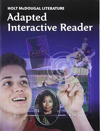 Holt McDougal Literature: Adapted Interactive Reader Grade 10