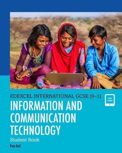 Edexcel international GCSE (9-1). Student's book. ICT. Per le Scuole superiori. Con espansione online