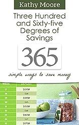 365 Degrees of Savings: Simple Ways to Save Money (English Edition)