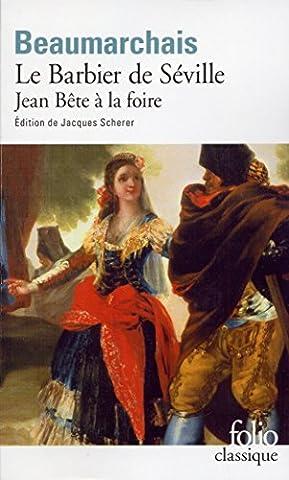 Le Barbier de Séville / Jean Bête à la