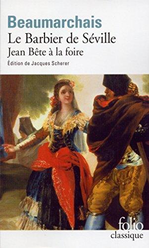 Le Barbier de Séville / Jean Bête à la foire