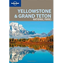 Lonely Planet Yellowstone & Grand Teton National Parks 2nd Ed.: 2nd edition by Bradley Mayhew (March 01,2008)