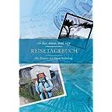 Ich bin dann mal weg - Reisetagebuch: Mit Zitaten von Hape Kerkeling
