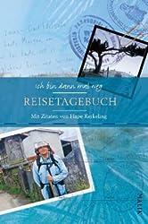 Ich bin dann mal weg – Reisetagebuch: Mit Zitaten von Hape Kerkeling
