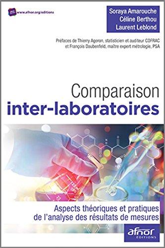 Comparaison inter-laboratoires: Aspects théoriques et pratiques de l'analyse des résultats de mesures
