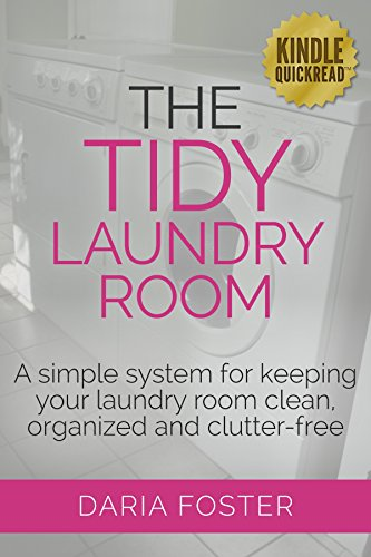 The Tidy Laundry Room: A simple system for keeping your...