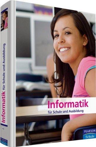 Informatik für Schule und Ausbildung (Pearson Studium - Informatik Schule) von Dr. Rainer Hattenhauer (1. Juni 2010) Gebundene Ausgabe