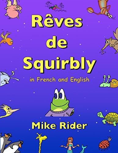 Rêves de Squirbly: In French and English