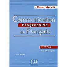 Communication progressive du français - Niveau débutant - Livre + CD - 2ème édition