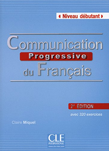 communication-progressive-niveau-debutant-con-cd-audio-per-le-scuole-superiori