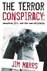 The Terror Conspiracy: Deception, 9/11 and the Loss of Liberty by Jim Marrs (2006-09-01)