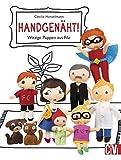 Handgenäht!: Witzige Puppen aus Filz