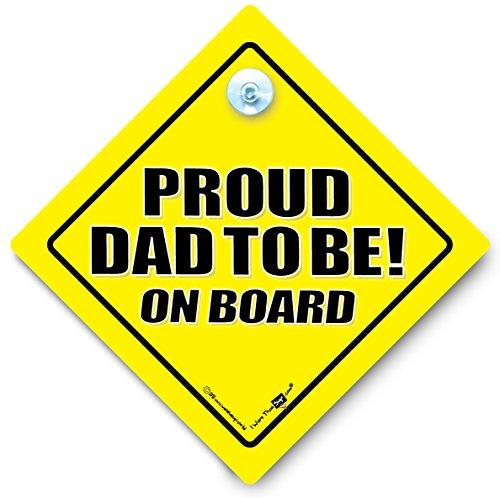 Proud Dad To Be On Board Auto Zeichen, Proud Dad To Be On Board Auto Zeichen, Baby on Board, Baby an Bord Zeichen, Autoschild, New Dad, Baby on Board, Auto Schild, Aufkleber, Dad Car, ich brauche, New Dad Schild,-Aufkleber, Proud Daddy