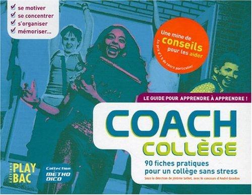 Coach College : 90 fiches pratiques pour un collège sans stress