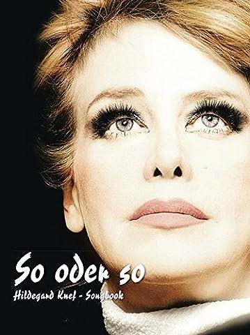 Hildegard Knef: So Oder So. Songbook (Teile Dein Glück)