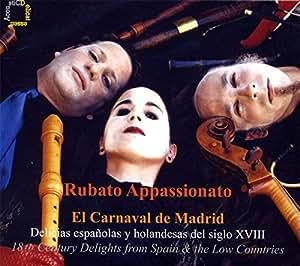 El Carnaval de Madrid: 18th Century Delights from Spain & the Low Countries by Antonia Tejeda (2011-08-03)
