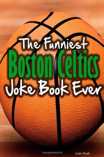 Celtics Joke Book Ever ()