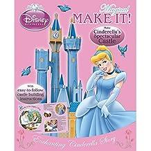Magical Make It!: Enchanting Cinderella Story (Disney Princess)