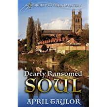 Dearly Ransomed Soul: Book 1 of the Georgia Pattison Mystery series (The Georgia Pattison Mysteries)