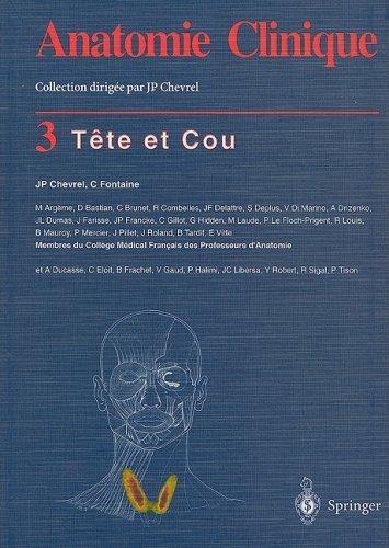 Tête et Cou (Anatomie Clinique) par Jean-Paul Chevrel, Christian Fontaine