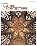 The Story of Gothic Architecture (Story Of... (Prestel)) by Francesca Prina (2011-08-31)