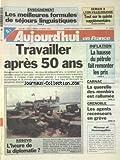 AUJOURD'HUI EN FRANCE [No 16983] du 13/04/1999 - ENSEIGNEMENT - LES MEILLEURES FORMULES DE SEJOURS LINGUISTIQUES - TRAVAILLER APRES 50 ANS - INFLATION - LA HAUSSE DU PETROLE FAIT REMONTER LES PRIX - CARNAC - LA QUERELLE DES MENHIRS EST RALLUMEE - GRENOBLE - LES AGENTS RECENSEURS EN GREVE - KOSOVO - L'HEURE DE LA DIPLOMATIE