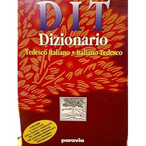 DIT. Dizionario tedesco-italiano, italiano-tedesco