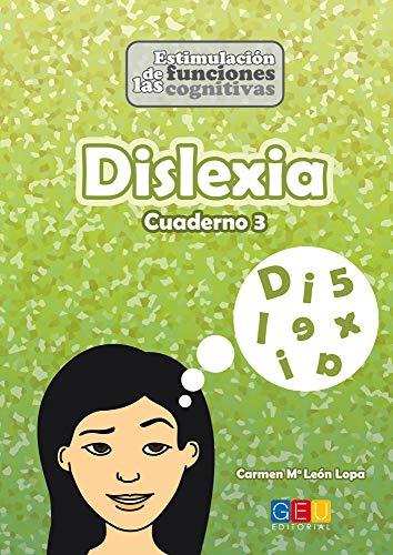Dislexia - Cuaderno 3 por Carmen Mª León Lopa