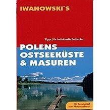 Polens Ostseeküste und Masuren: Tipps für individuelle Entdecker (Spezial-Reiseführer)