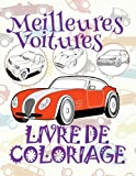 Meilleures Voitures Livres de Coloriage: ✎ Best Cars ~ Girls Coloring Book ~ Coloring Book 9 Year Old ✎ (Coloring Book Naughty) Coloring ... 15 (Livre de Coloriage - Meilleures Voitures)