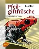 Buch über Pfeilgiftfrösche von Gerti Keller