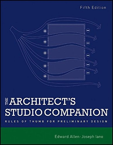 The Architect's Studio Companion: Rules of Thumb for Preliminary Design by Edward Allen (2011-12-27)