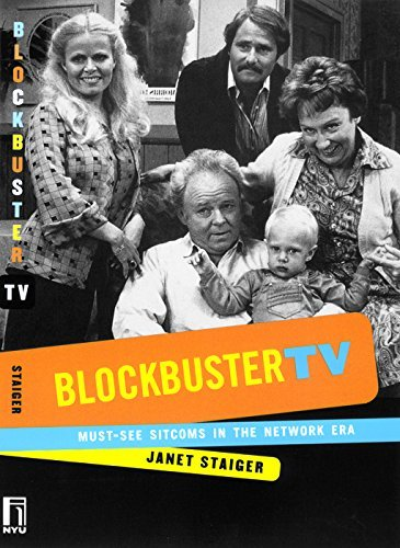 blockbuster-tv-must-see-sitcoms-in-the-network-era-by-janet-staiger-2000-10-01